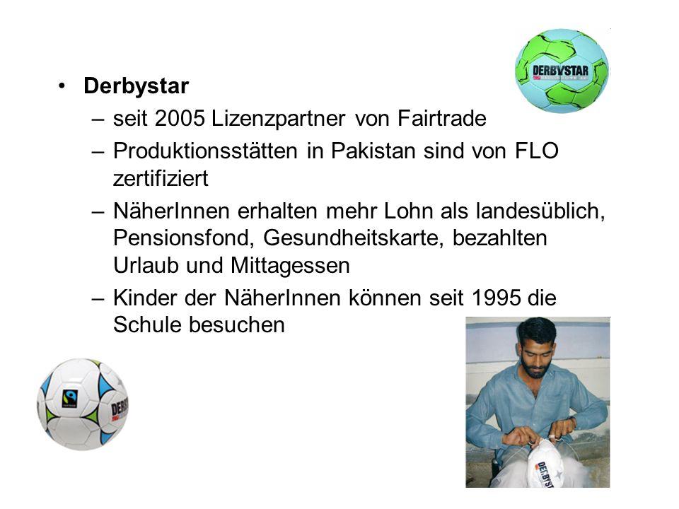 Derbystar seit 2005 Lizenzpartner von Fairtrade. Produktionsstätten in Pakistan sind von FLO zertifiziert.