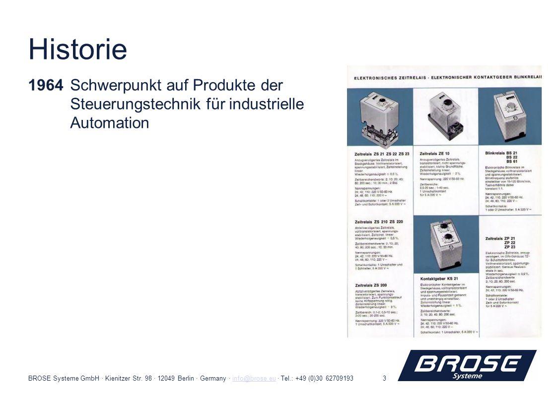 Historie1964 Schwerpunkt auf Produkte der Steuerungstechnik für industrielle Automation.
