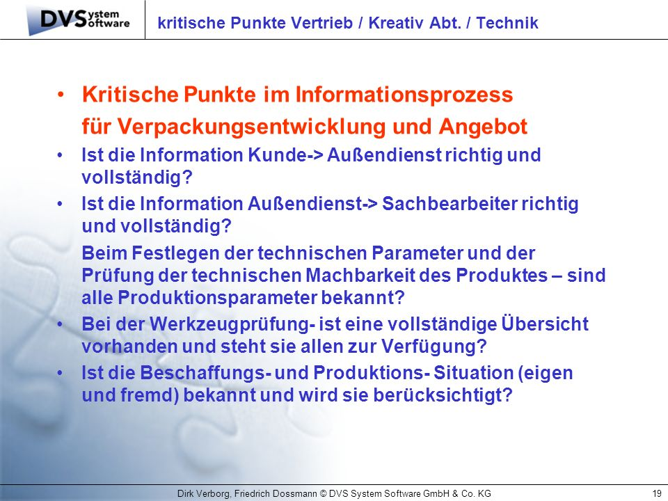 kritische Punkte Vertrieb / Kreativ Abt. / Technik