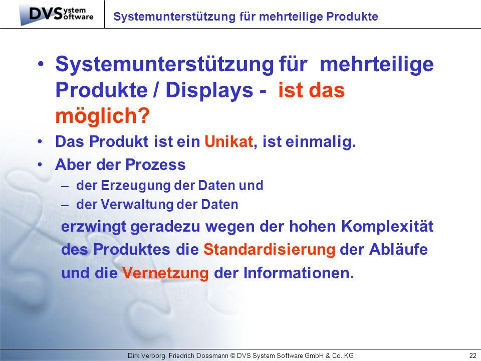 Systemunterstützung für mehrteilige Produkte