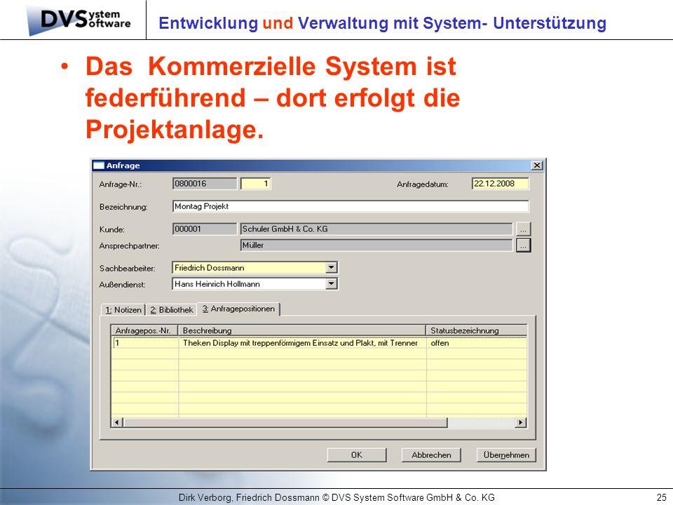 Entwicklung und Verwaltung mit System- Unterstützung