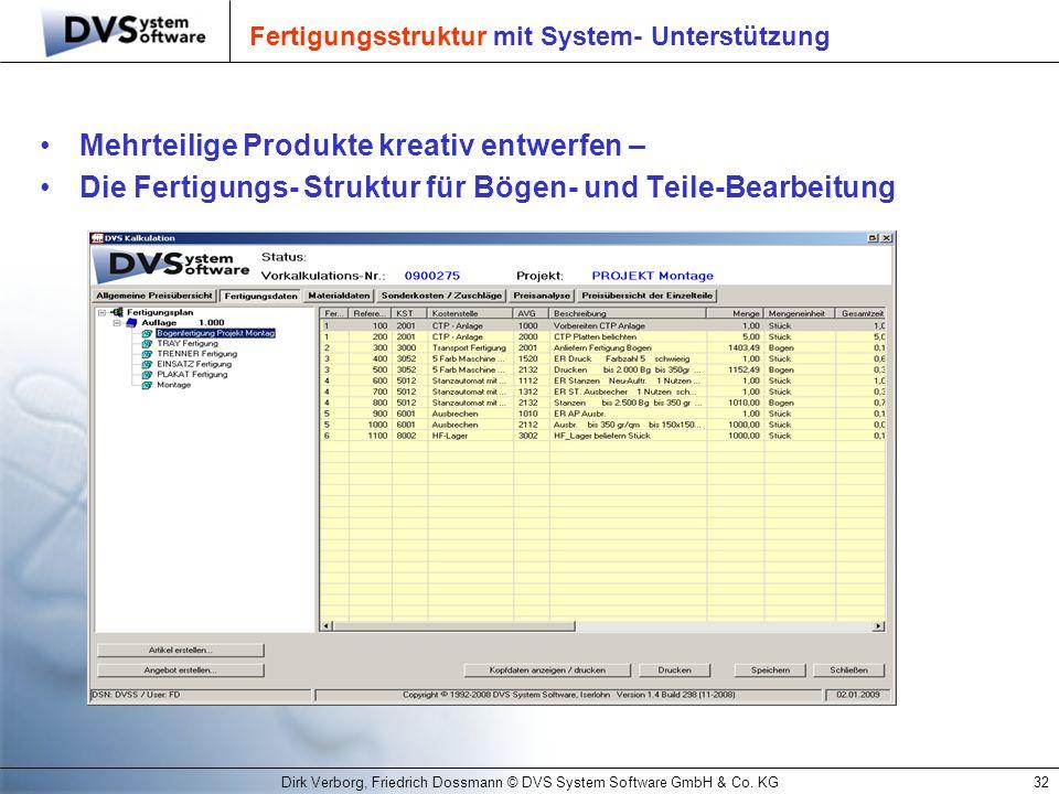 Fertigungsstruktur mit System- Unterstützung