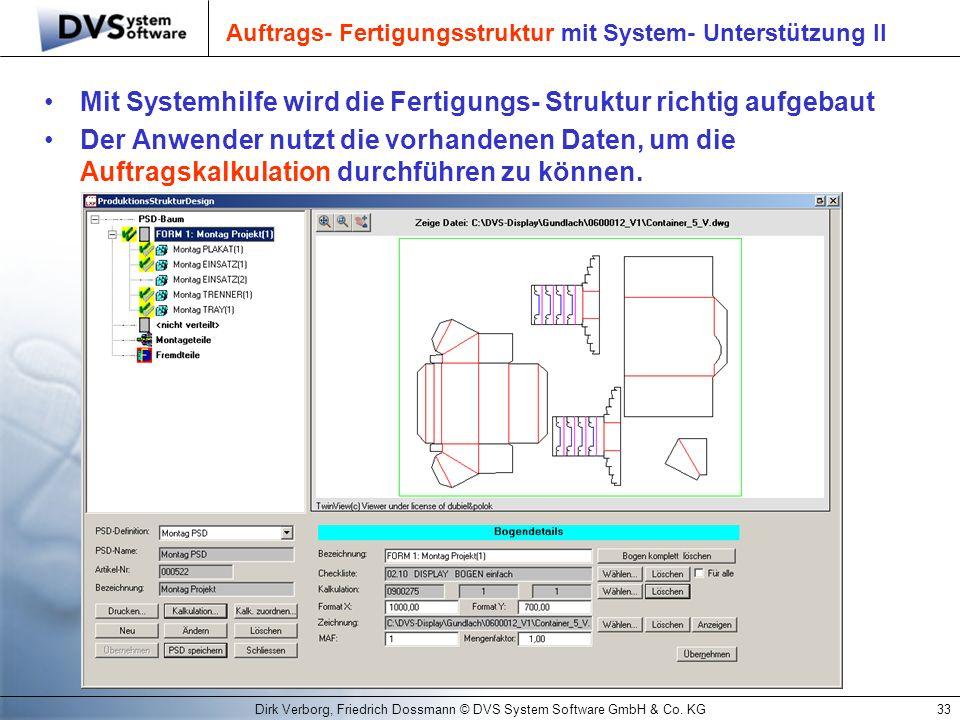 Auftrags- Fertigungsstruktur mit System- Unterstützung II