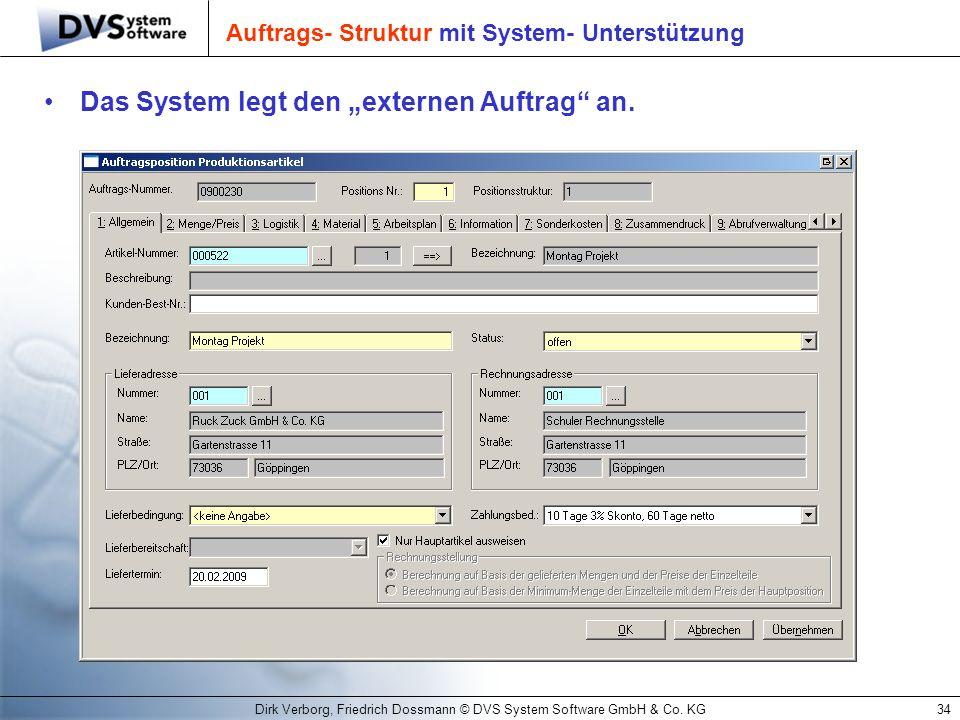 Auftrags- Struktur mit System- Unterstützung