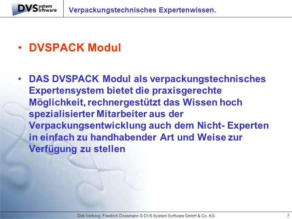 Verpackungstechnisches Expertenwissen.