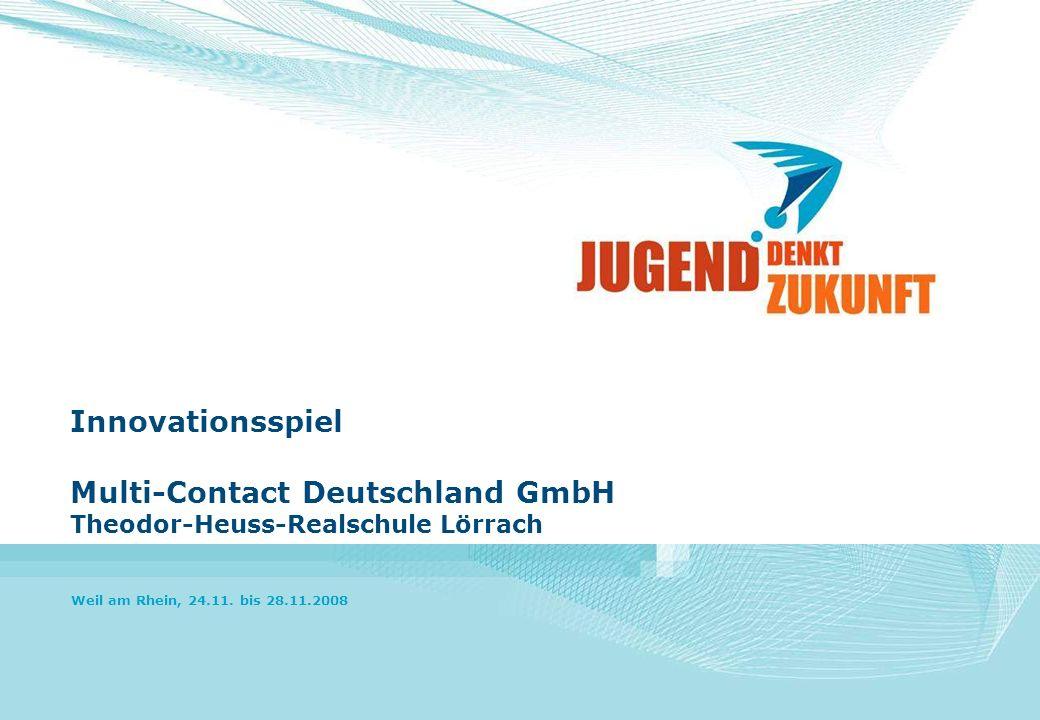 Innovationsspiel Multi-Contact Deutschland GmbH Theodor-Heuss-Realschule Lörrach