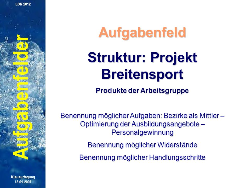 Struktur: Projekt Breitensport Produkte der Arbeitsgruppe