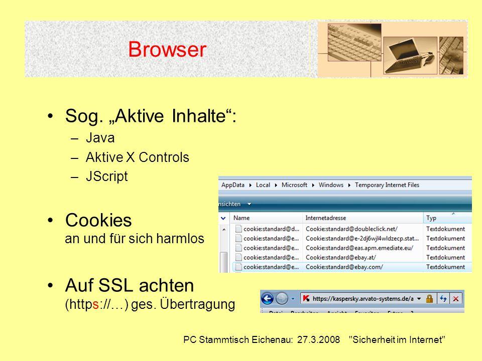 PC Stammtisch Eichenau: 27.3.2008 Sicherheit im Internet