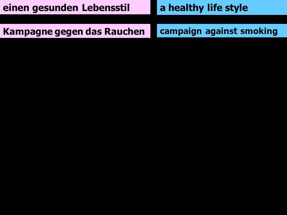 einen gesunden Lebensstil a healthy life style