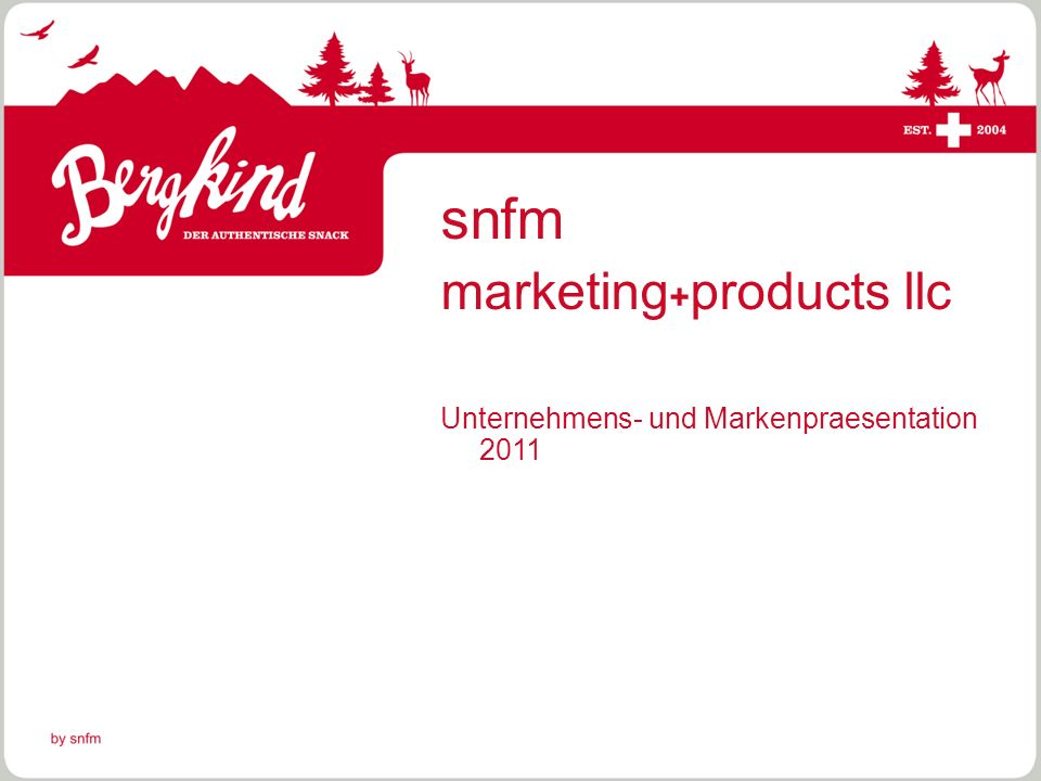 snfm marketing+products llc Unternehmens- und Markenpraesentation 2011