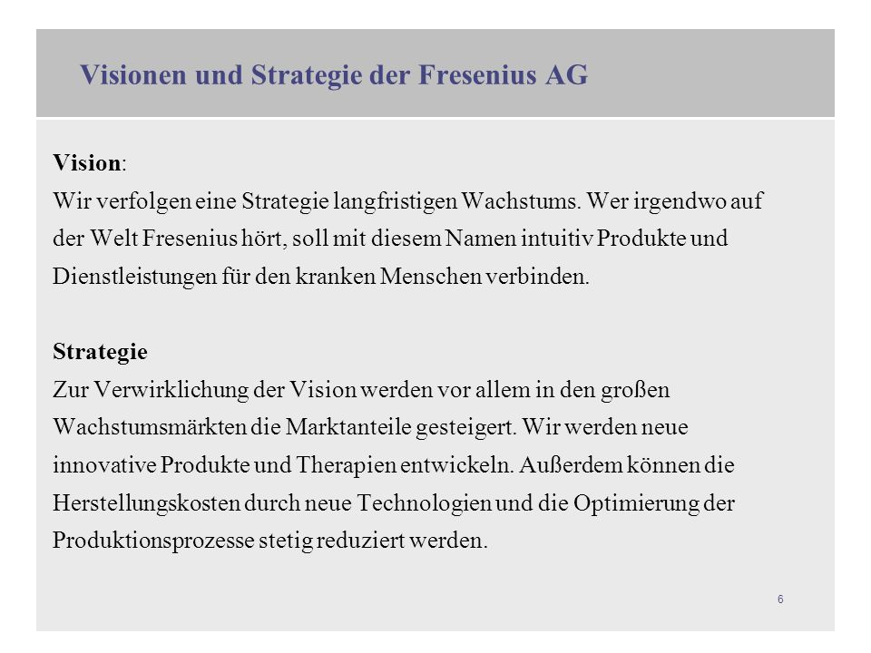 Visionen und Strategie der Fresenius AG