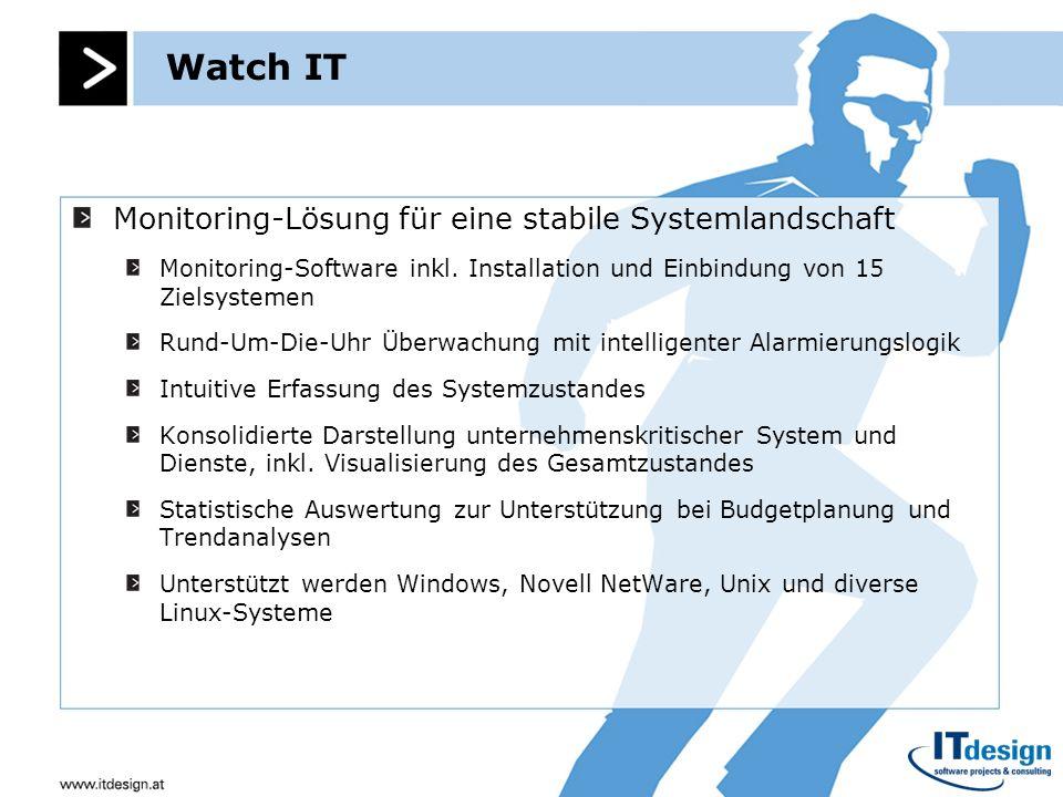 Watch IT Monitoring-Lösung für eine stabile Systemlandschaft