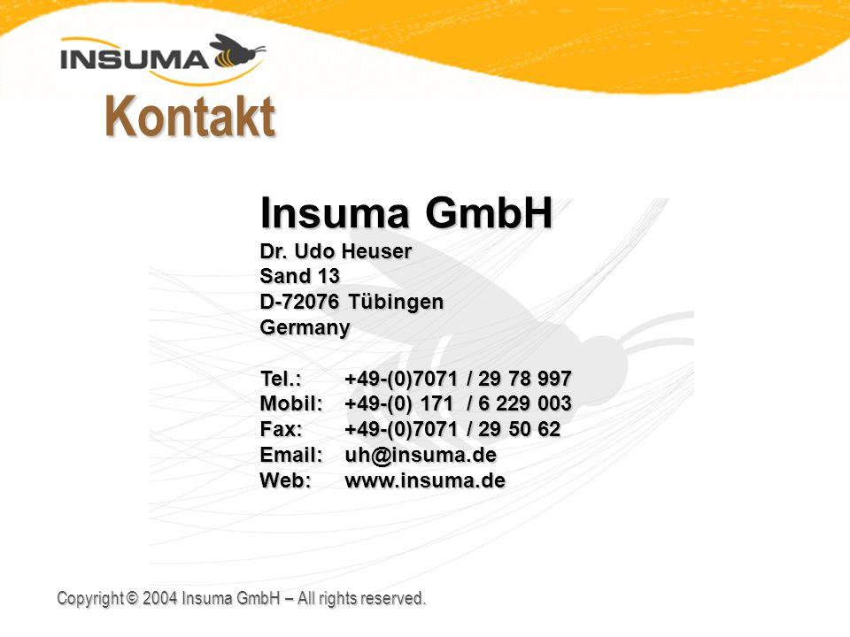 Kontakt Insuma GmbH Dr. Udo Heuser Sand 13 D-72076 Tübingen Germany