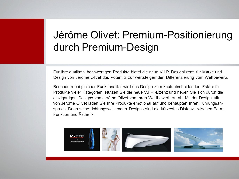 Jérôme Olivet: Premium-Positionierung durch Premium-Design