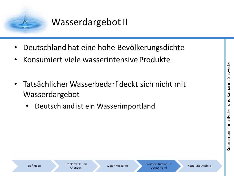 Wasserdargebot II Deutschland hat eine hohe Bevölkerungsdichte