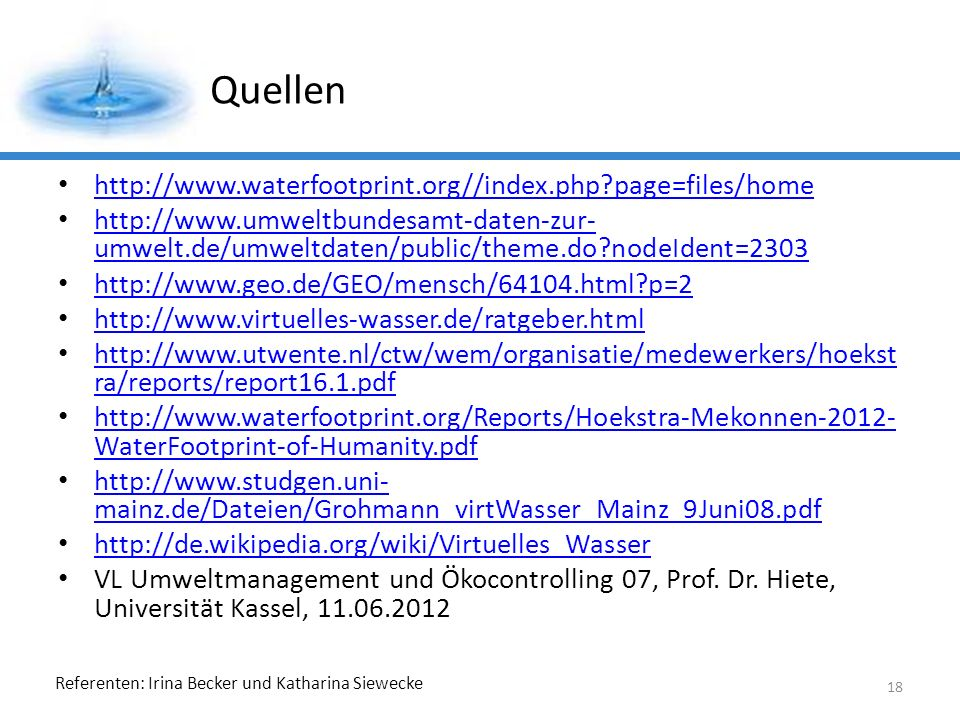 Quellen http://www.waterfootprint.org//index.php page=files/home