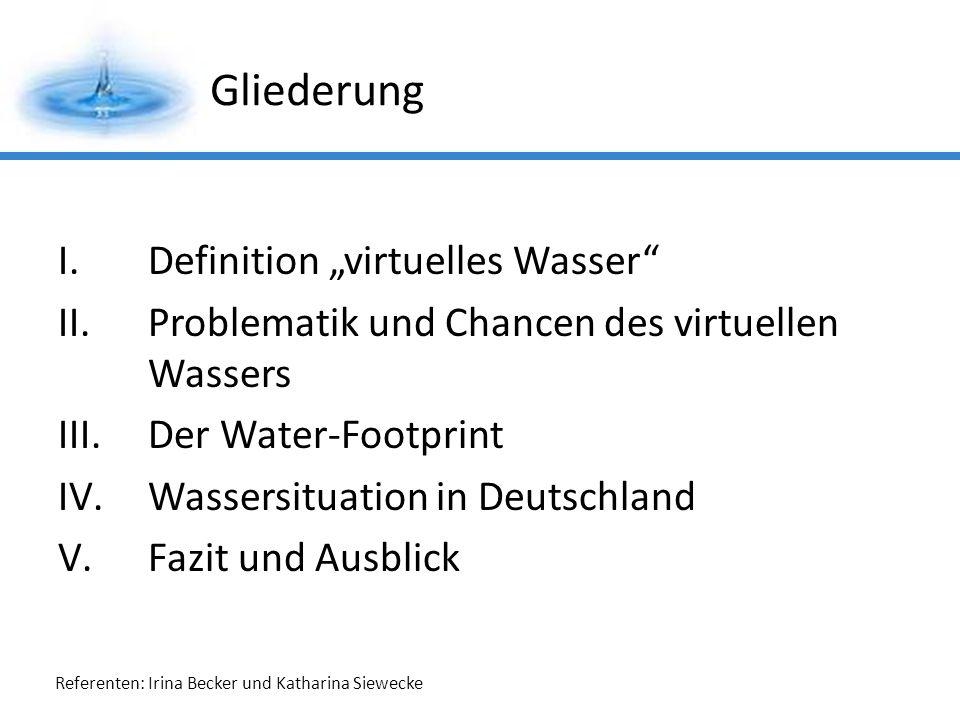 """Gliederung Definition """"virtuelles Wasser"""