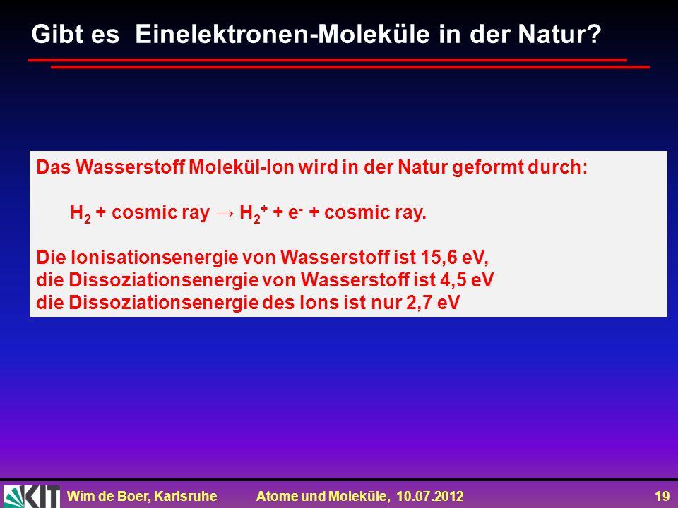 Gibt es Einelektronen-Moleküle in der Natur