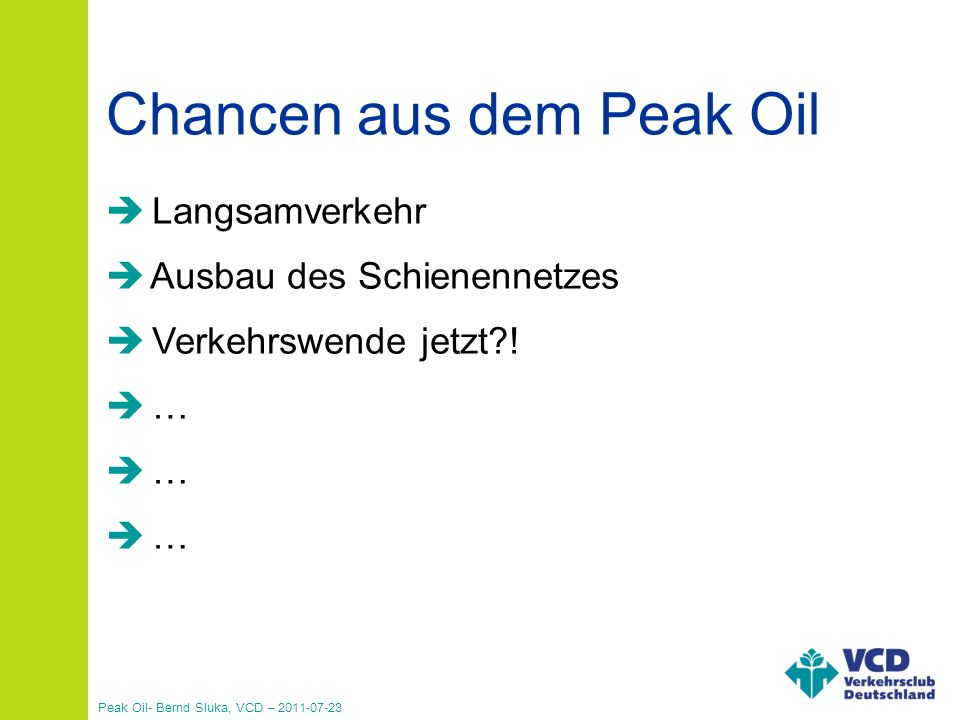 Chancen aus dem Peak Oil
