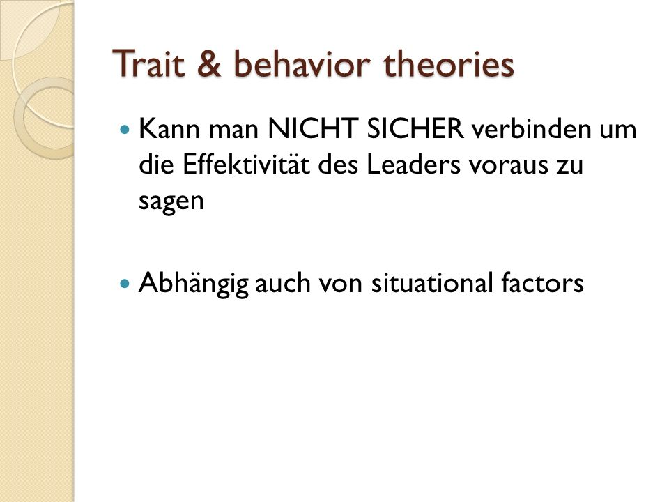 Trait & behavior theories