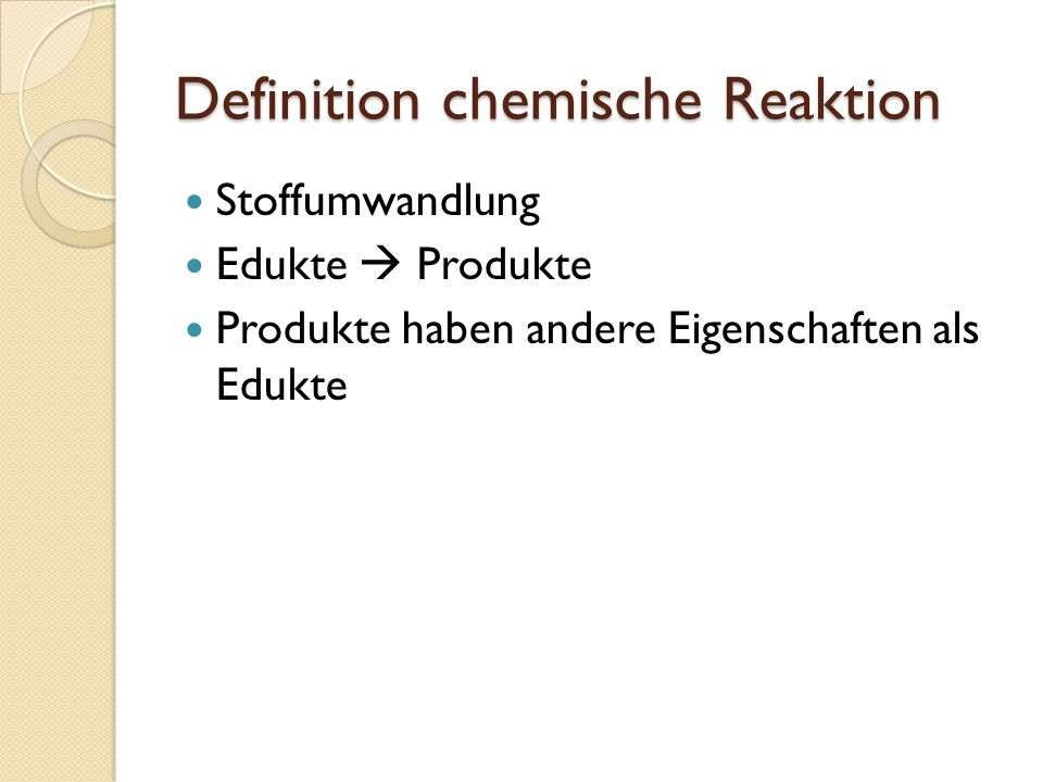 Definition chemische Reaktion