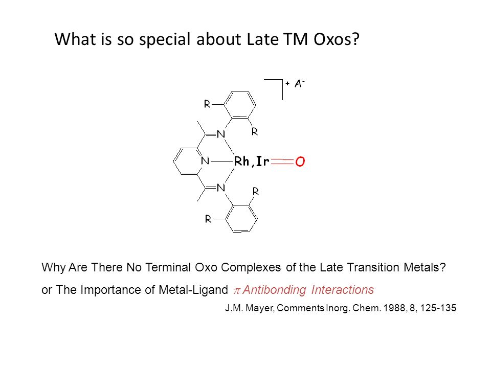 What is so special about Late TM Oxos