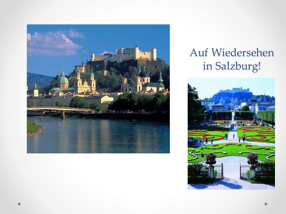 Auf Wiedersehen in Salzburg!