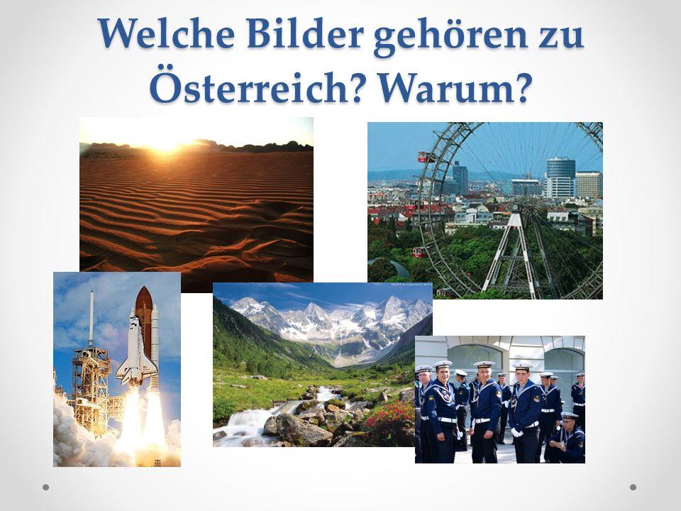 Welche Bilder gehören zu Österreich Warum