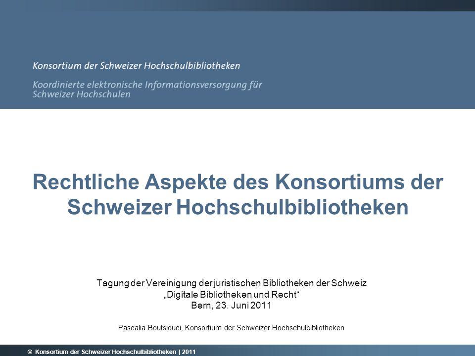 Rechtliche Aspekte des Konsortiums der Schweizer Hochschulbibliotheken