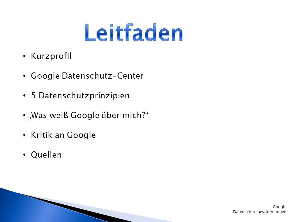 Leitfaden Kurzprofil Google Datenschutz-Center 5 Datenschutzprinzipien