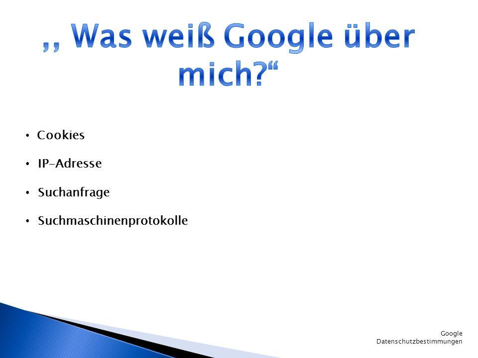 ,, Was weiß Google über mich