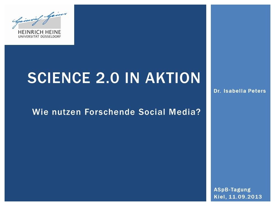 Science 2.0 in Aktion Wie nutzen Forschende Social Media
