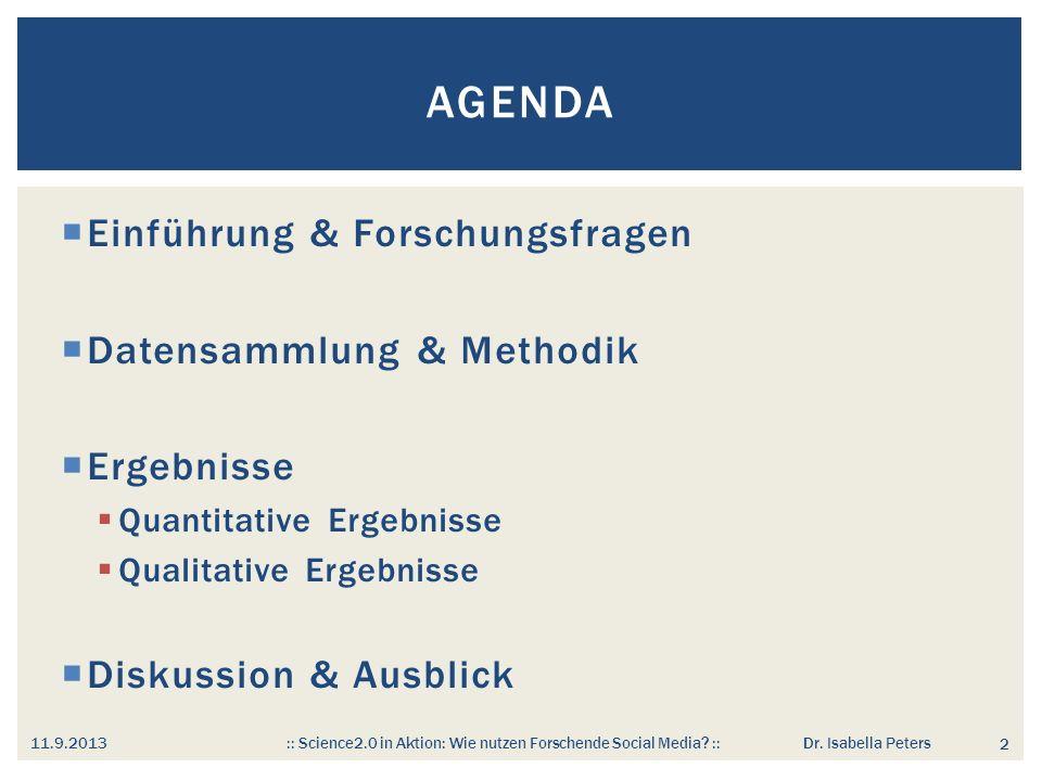 Agenda Einführung & Forschungsfragen Datensammlung & Methodik