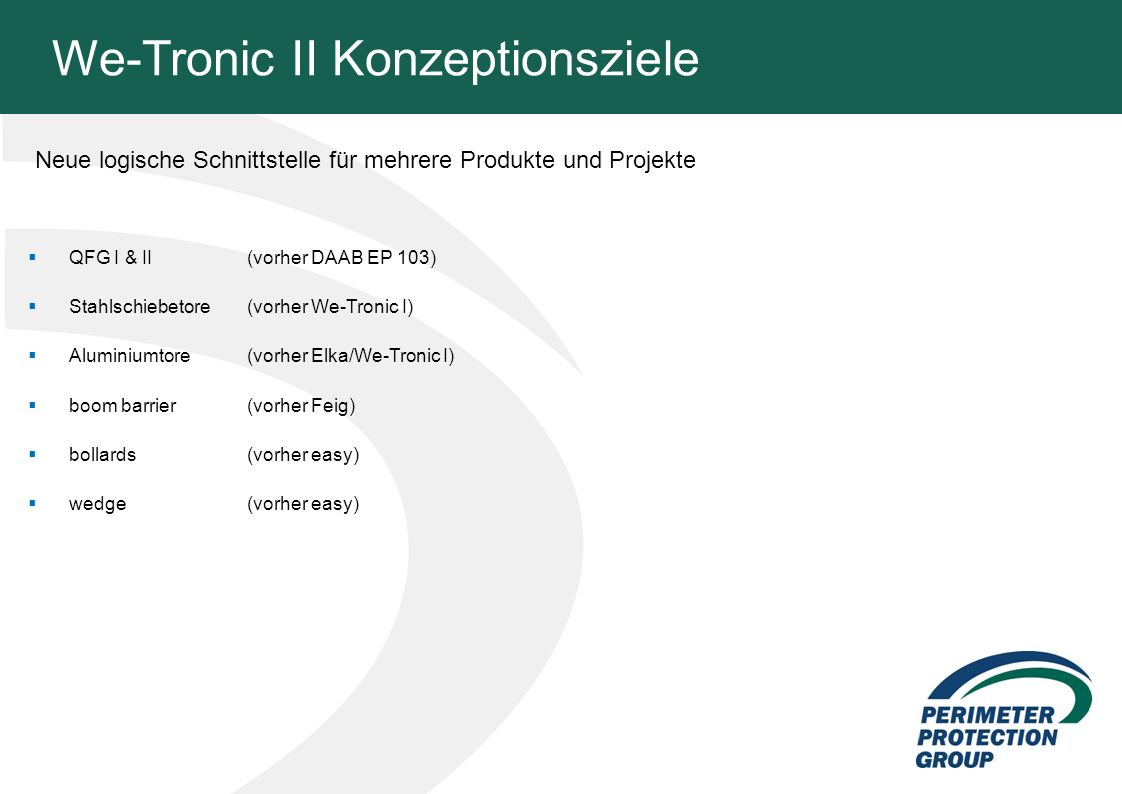 We-Tronic II Konzeptionsziele
