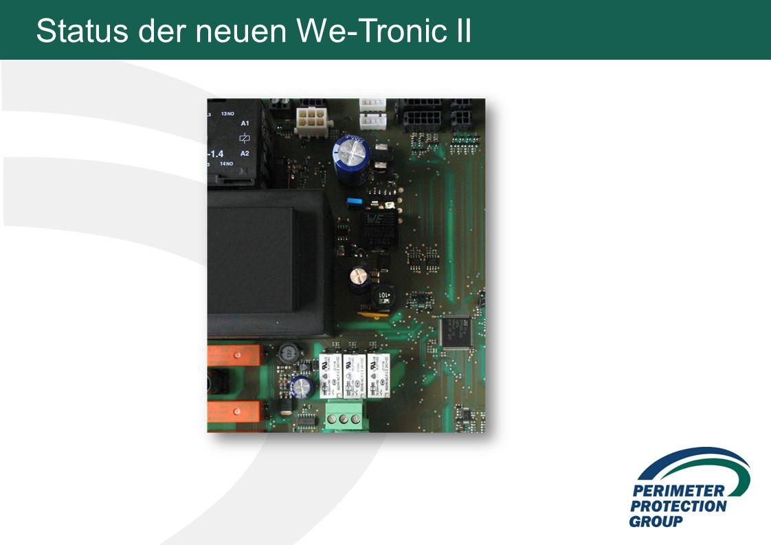 Status der neuen We-Tronic II