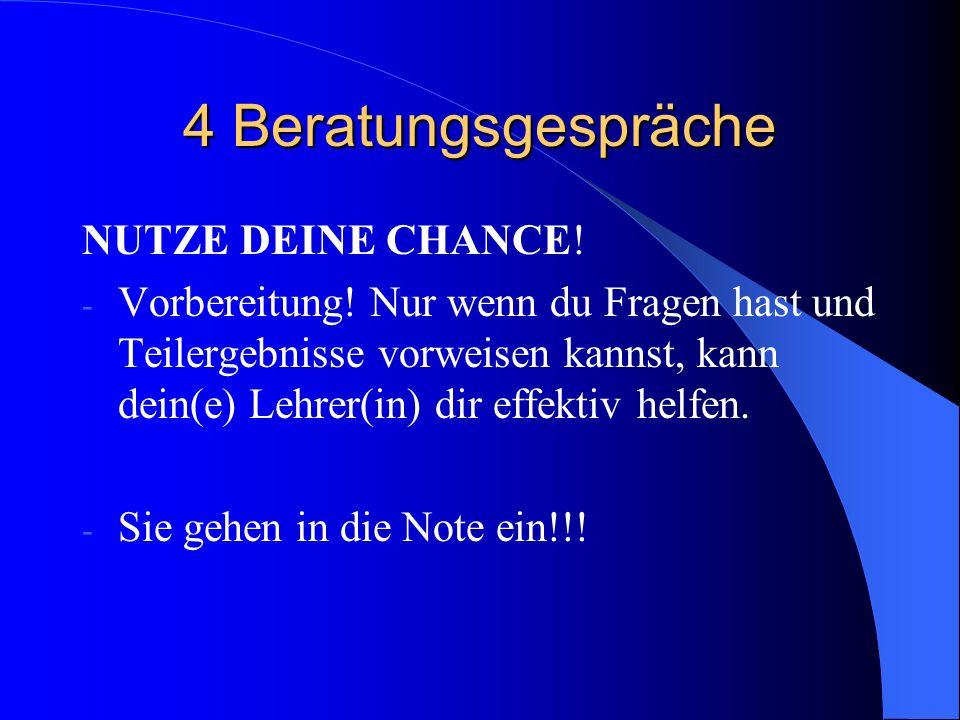 4 Beratungsgespräche NUTZE DEINE CHANCE!