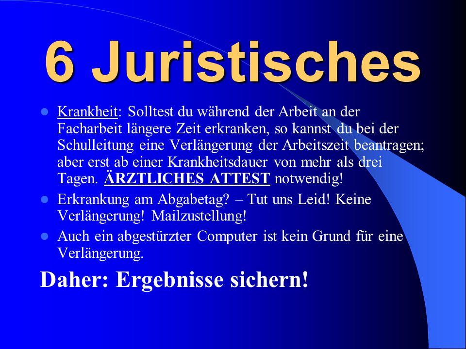 6 Juristisches Daher: Ergebnisse sichern!