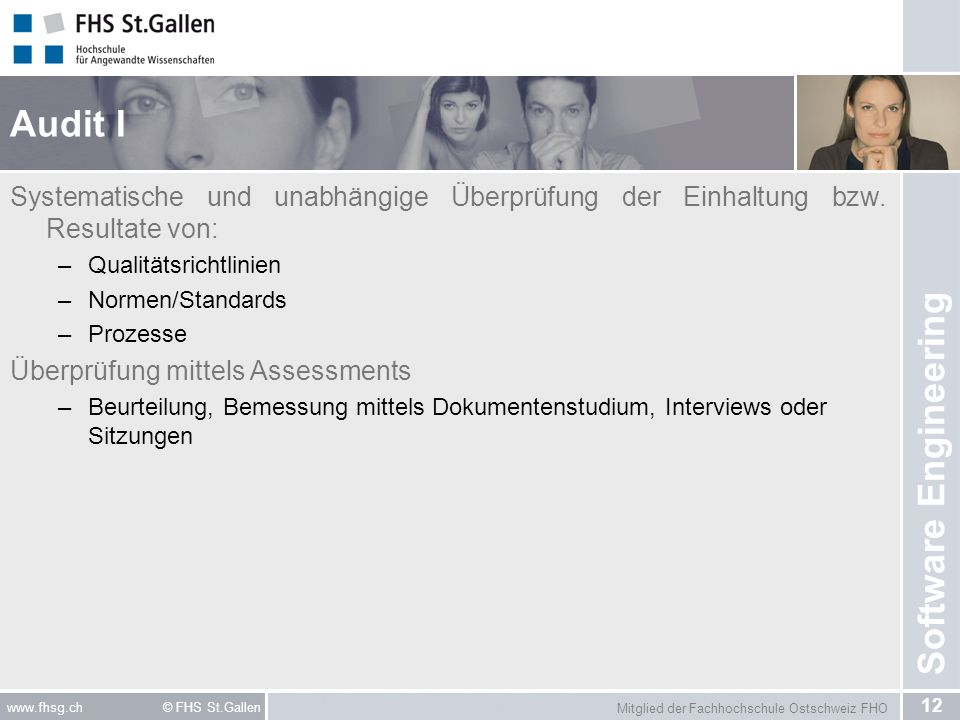 Audit I Systematische und unabhängige Überprüfung der Einhaltung bzw. Resultate von: Qualitätsrichtlinien.