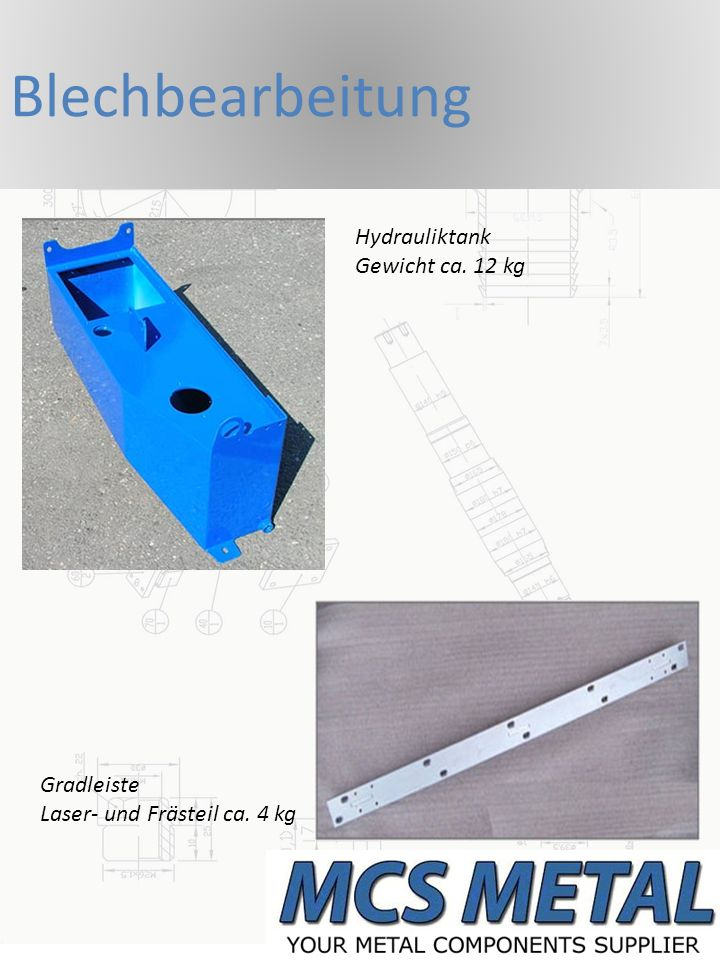 Blechbearbeitung Hydrauliktank Gewicht ca. 12 kg Gradleiste