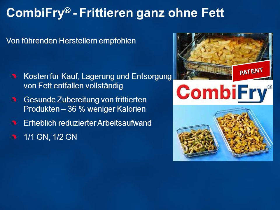 CombiFry® - Frittieren ganz ohne Fett