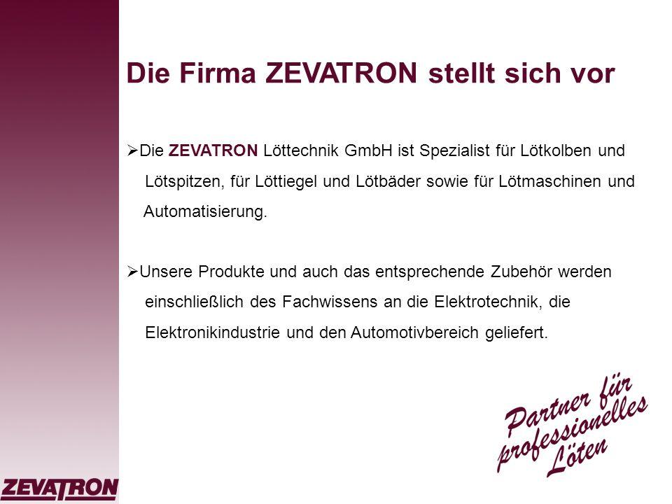 Die Firma ZEVATRON stellt sich vor