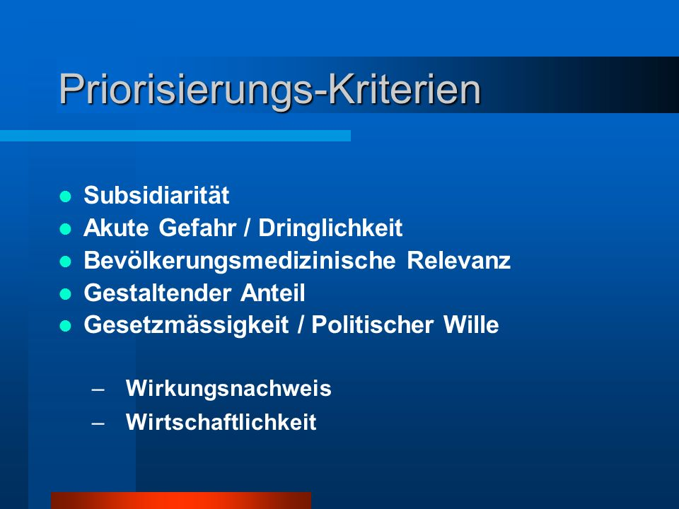 Priorisierungs-Kriterien