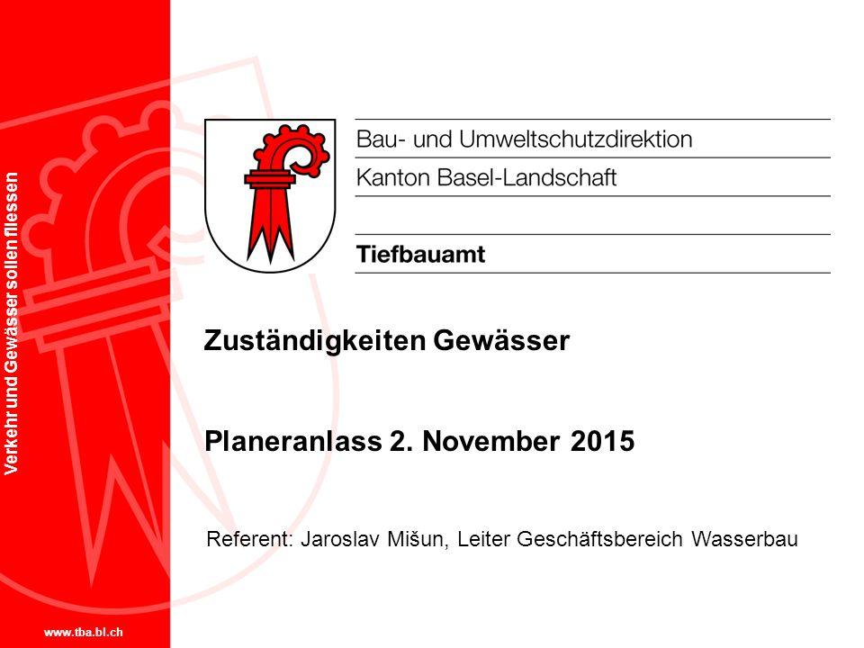 Zuständigkeiten Gewässer Planeranlass 2. November 2015