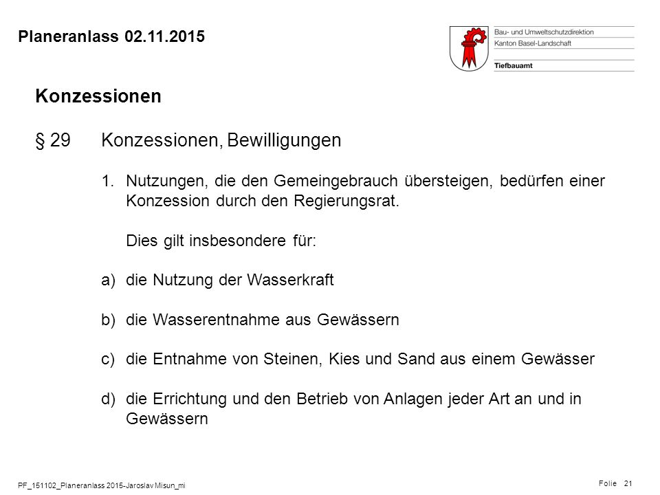 § 29 Konzessionen, Bewilligungen