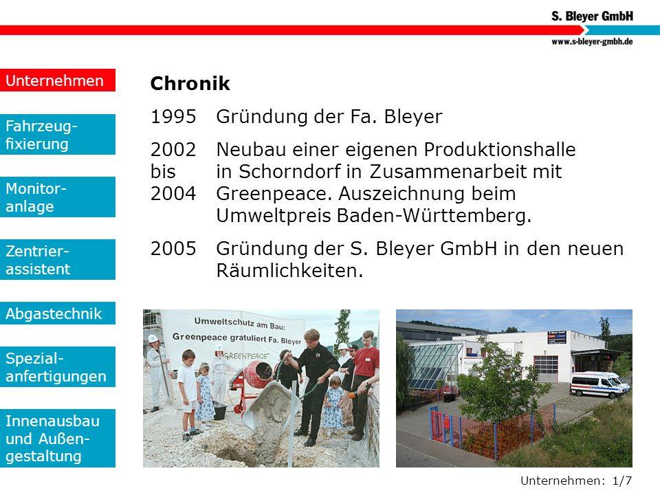 2005 Gründung der S. Bleyer GmbH in den neuen Räumlichkeiten.