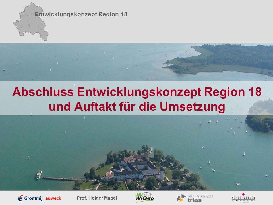 Abschluss Entwicklungskonzept Region 18 und Auftakt für die Umsetzung