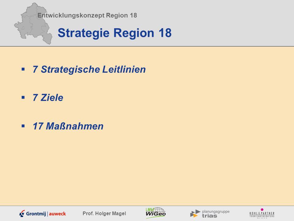Strategie Region 18 7 Strategische Leitlinien 7 Ziele 17 Maßnahmen