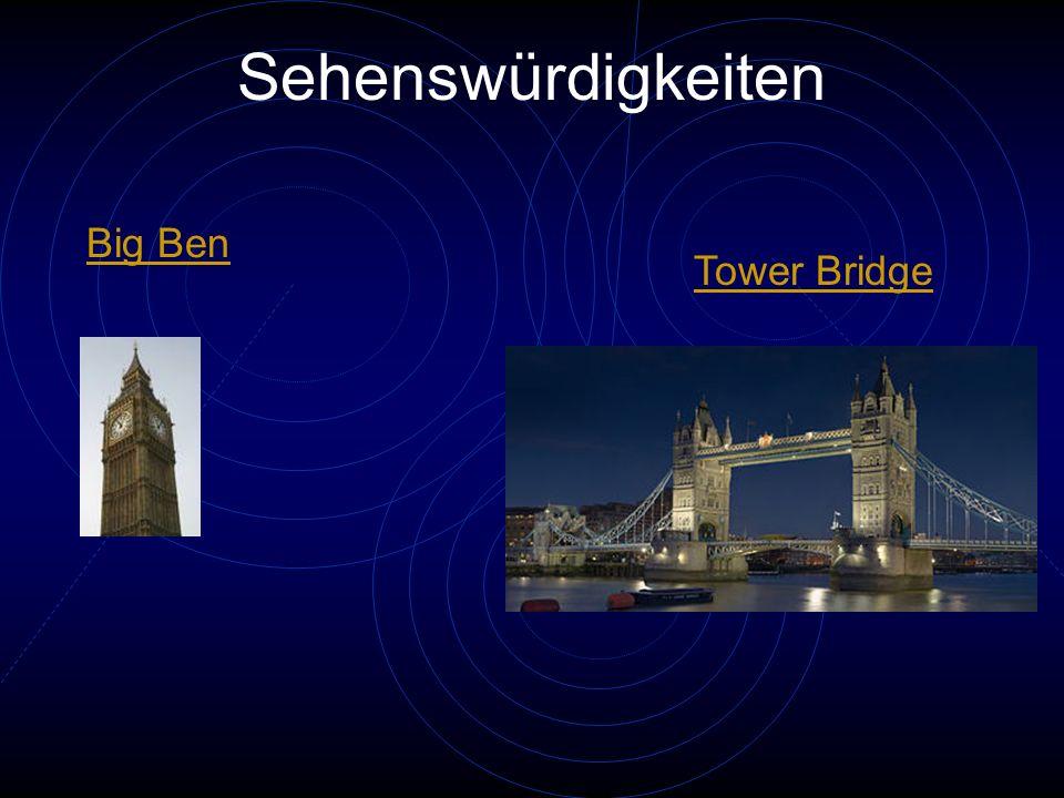 Sehenswürdigkeiten Big Ben Tower Bridge