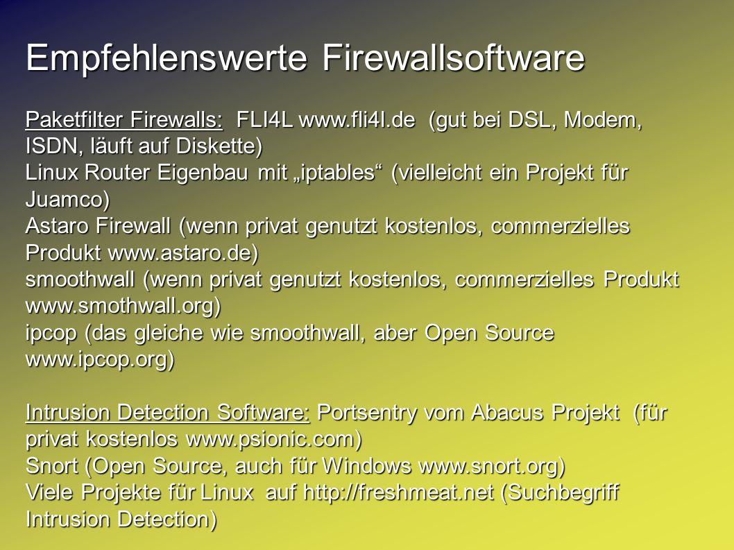 Empfehlenswerte Firewallsoftware