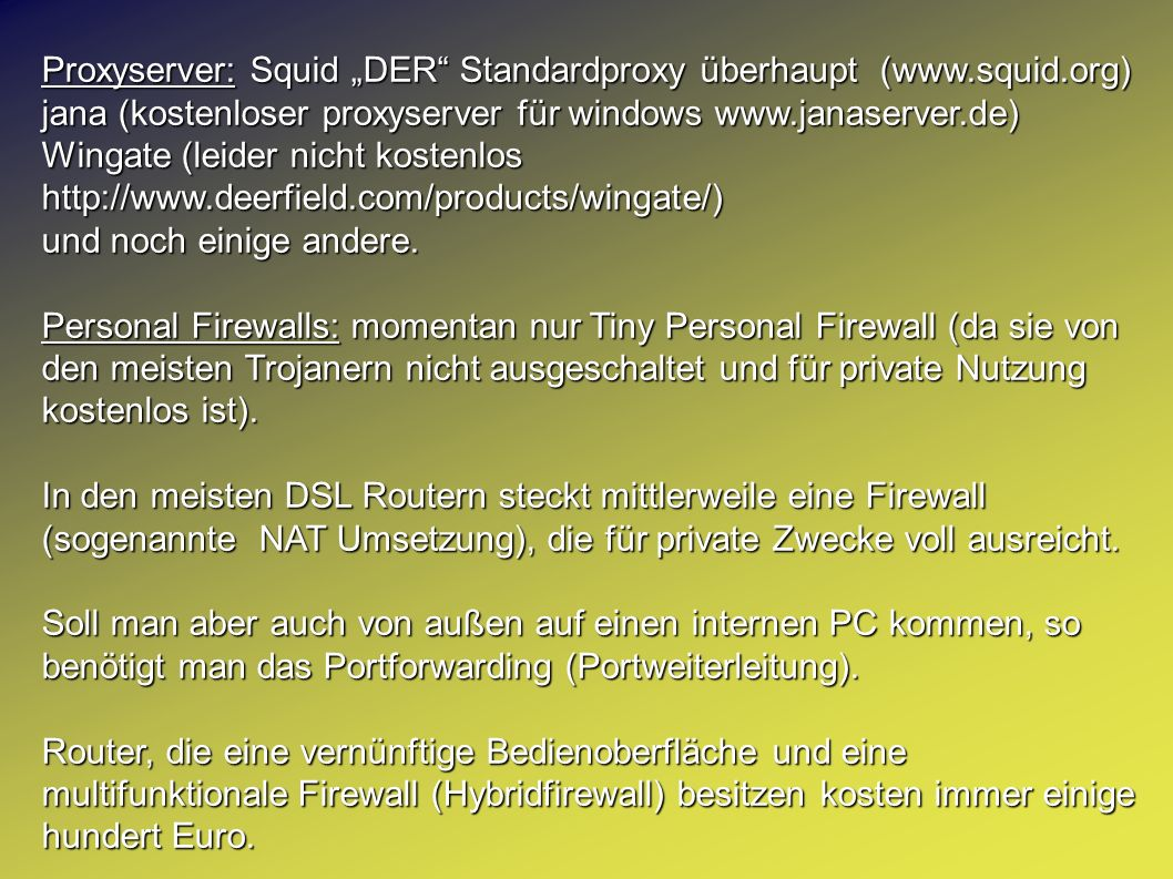 "Proxyserver: Squid ""DER Standardproxy überhaupt (www.squid.org)"